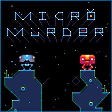 Micro-Murder